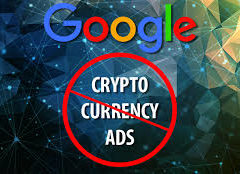 After Facebook Google Bans Cryptocurrency Ads
